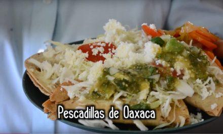 Pescadillas en Oaxaca